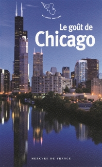 Le goût de Chicago -