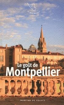 Le goût de Montpellier -