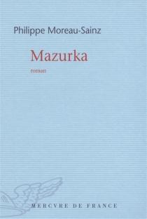 Mazurka - PhilippeMoreau-Sainz
