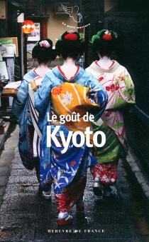 Le goût de Kyoto -
