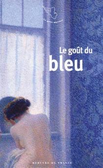 Le goût du bleu -