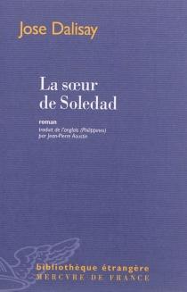 La soeur de Soledad - JoseDalisay