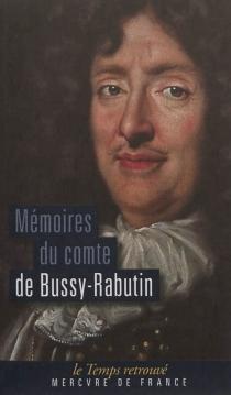 Mémoires - Roger deBussy-Rabutin