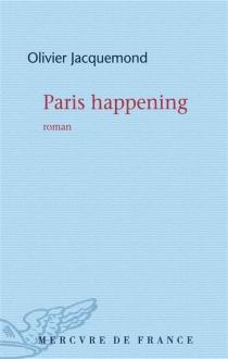 Paris happening - OlivierJacquemond