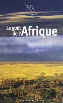Le goût de l'Afrique -