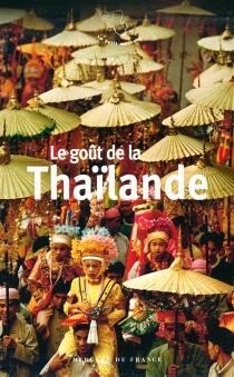 Le goût de la Thaïlande -