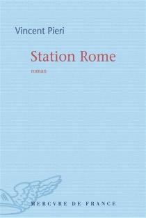 Station Rome - VincentPieri