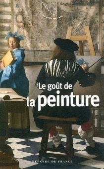 Le goût de la peinture -
