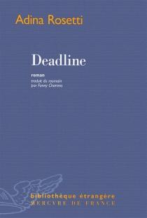 Deadline - AdinaRosetti