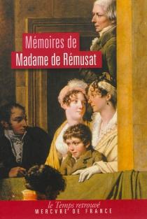 Mémoires de madame de Rémusat (1802-1808) : morceaux choisis - Claire-Elisabeth-Jeanne  Gravier de VergennesRémusat