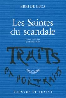 Les saintes du scandale - ErriDe Luca