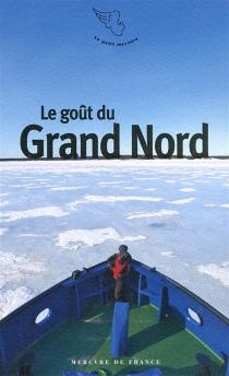 Le goût du Grand Nord -