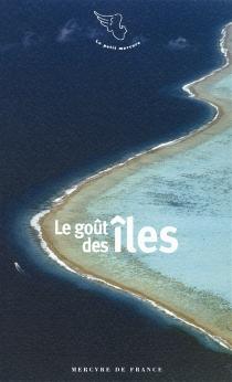 Le goût des îles -