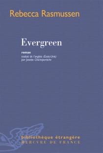 Evergreen - RebeccaRasmussen