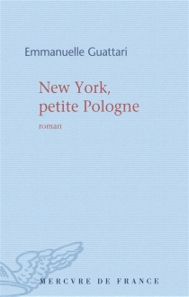 New York, petite Pologne - EmmanuelleGuattari