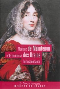 Correspondance : 1707-1709 - Marie-Anne de la TrémoilleDes Ursins