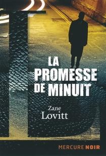 La promesse de minuit : dix affaires de John Dorn - ZaneLovitt