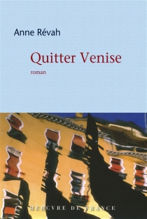 Quitter Venise - AnneRévah