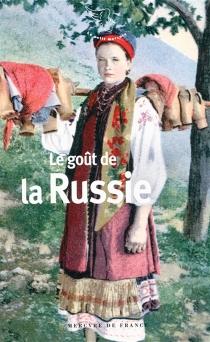 Le goût de la Russie -