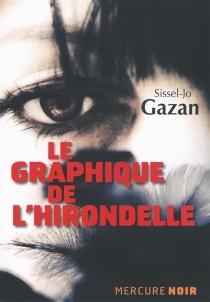 Le graphique de l'hirondelle - Sissel-JoGazan