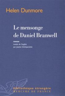 Le mensonge de Daniel Branwell - HelenDunmore