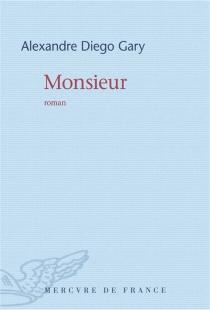 Monsieur - Alexandre DiegoGary