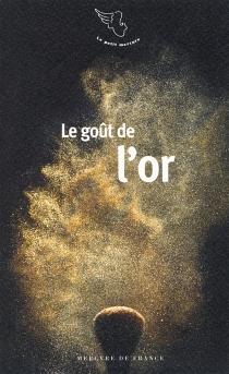 Le goût de l'or -