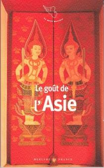 Le goût de l'Asie -