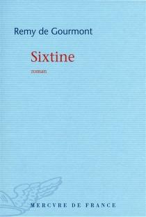 Sixtine - Remy deGourmont