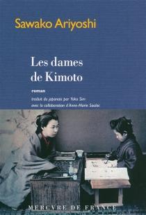 Les dames de Kimoto - SawakoAriyoshi