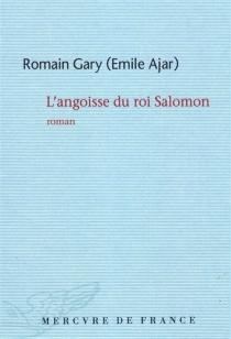 L'angoisse du roi Salomon - RomainGary