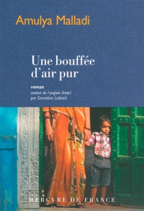 Une bouffée d'air pur - Amulya Malladi