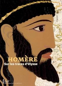 Homère : sur les traces d'Ulysse -