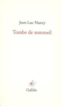 Tombe de sommeil - Jean-LucNancy