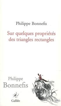 Sur quelques propriétés des triangles rectangles - PhilippeBonnefis