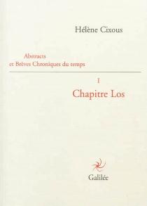 Abstracts et brèves chroniques du temps - HélèneCixous