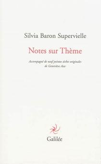 Notes sur Thème - SilviaBaron Supervielle