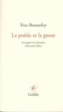 La poésie et la gnose - YvesBonnefoy