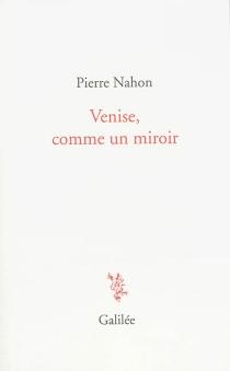 Venise, comme un miroir - PierreNahon