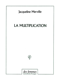 La multiplication - Jacqueline Merville