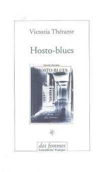 Hosto blues - Victoria Thérame