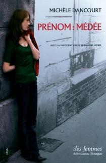 Prénom Médée - MichèleDancourt