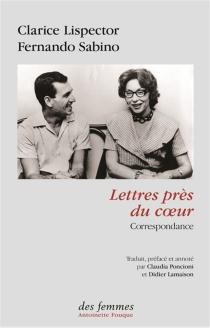 Lettres près du coeur : correspondance - ClariceLispector