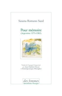 Pour mémoire : Argentine, 1976-1983 - Susana RomanoSued