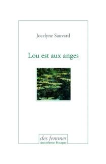 Lou est aux anges - JocelyneSauvard