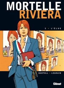 Mortelle Riviera - Jean-ClaudeBartoll