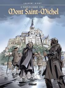 L'histoire du Mont-Saint-Michel - LaurentBidot