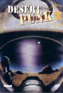 Desert punk : l'esprit du désert - MasatoshiUsune