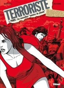 Le terroriste - Jean-ClaudeBartoll