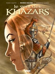 Le vent des Khazars - Makyo
